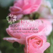 Leonies rosa trädgård : inspiration känsla & glädje
