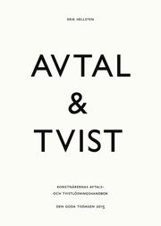 Avtal & tvist : konstnärernas avtals- och tvistlösningshandbok