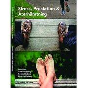 Stress Prestation och Återhämtning