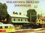 Mälarviken – Mollsjö Järnvägar