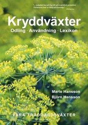 Kryddväxter : Odling – Användning – Lexikon