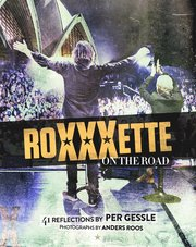 Roxette – Roxxxette on the road