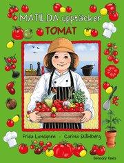 Matilda upptäcker tomat