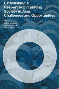 Establishing a Resource-circulating Society in Asia (inbunden)