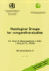 Histological Groups for Comparative Studies: Includes ICD Conversion Programs and Check