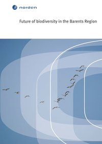 Future of biodiversity in the Barents Region