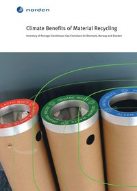 Climate Benefits of Material Recycling  (inbunden)