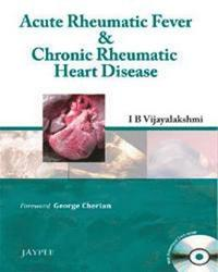 Acute Rheumatic Fever &; Chronic Rheumatic Heart Disease