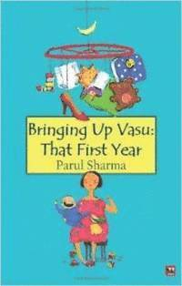 Bringing Up Vasu