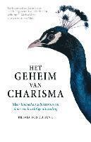 Het geheim van charisma (inbunden)