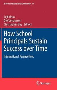 How School Principals Sustain Success Over Time (h�ftad)