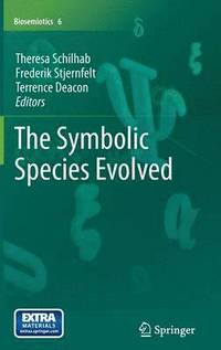 Symbolic Species Evolved (inbunden)
