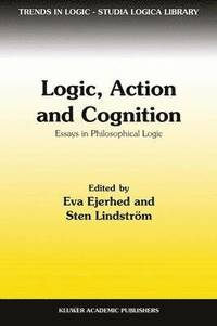 Logic, Action and Cognition (häftad)