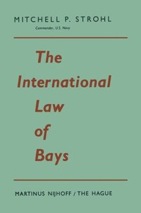 International Law of Bays (inbunden)