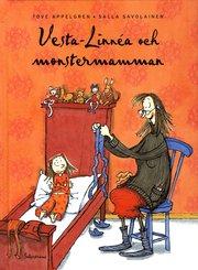 Vesta-Linn�a och monstermamman (inbunden)