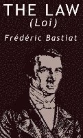 The Law by Frederic Bastiat