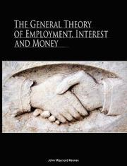 The General Theory of Employment, Interest and Money (h�ftad)