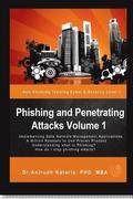 Phishing and Penetrating Attacks Volume 1 Anti Phishing Training Cybere-Security: Cyber E-Security Level 101 Make Yourself Safe on the Internet