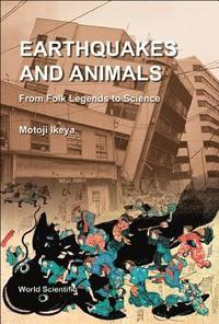 Earthquakes and Animals (inbunden)