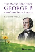 Magic Garden Of George B And Other Logic Puzzles, The