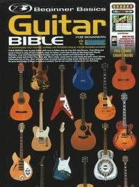 Beginner Basics Guitar Bible (e-bok)