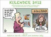 Kulender 2012: V�ggkalender med Hillismer av Henrik Hill och satirteckningar av Anders Parsmo