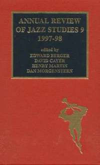 Annual Review of Jazz Studies 9: 1997-1998: v. 9 &; 10 1997-98