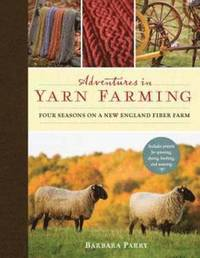 Adventures in Yarn Farming