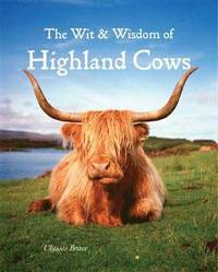 Wit &; Wisdom of Highland Cows