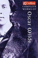 Complete Works of Oscar Wilde (häftad)
