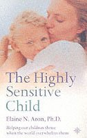 The Highly Sensitive Child (häftad)