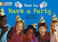 How to Have a Party (häftad)