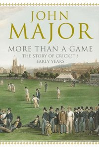 More Than A Game: The Story of Cricket's Early Years (e-bok)