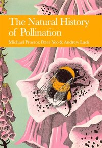 Natural History of Pollination (Collins New Naturalist Library, Book 83) (e-bok)