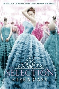 Selection (The Selection, Book 1) (e-bok)