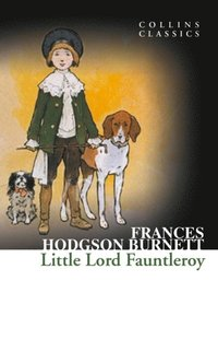 Little Lord Fauntleroy (Collins Classics) (e-bok)