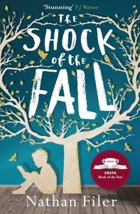 Shock of the Fall (e-bok)