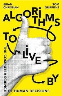 Algorithms to Live By (häftad)