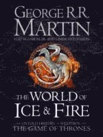 The World of Ice and Fire (inbunden)
