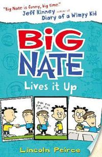 Big Nate Lives It Up (häftad)