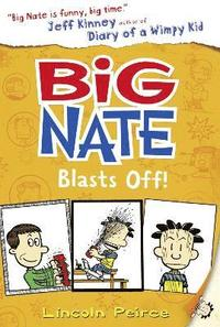 Big Nate Blasts Off (häftad)