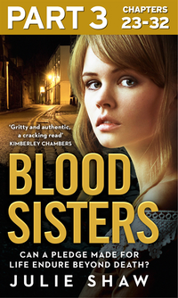 Blood Sisters: Part 3 of 3: Can a pledge made for life endure beyond death? (e-bok)