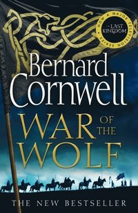 War of the Wolf (The Last Kingdom Series, Book 11) (e-bok)