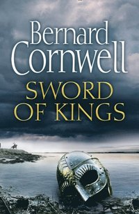 Sword of Kings (The Last Kingdom Series, Book 12) (e-bok)