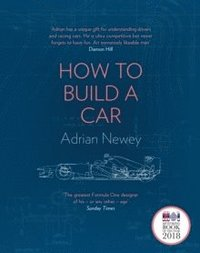 How to Build a Car (inbunden)