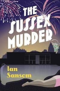 The Sussex Murder (inbunden)