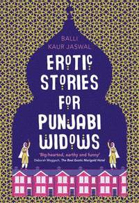 Erotic Stories for Punjabi Widows (häftad)