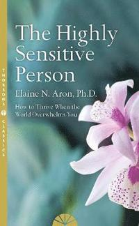 The Highly Sensitive Person (häftad)