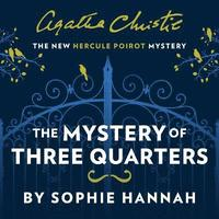 The Mystery of Three Quarters (cd-bok)