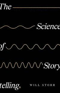 The Science of Storytelling (inbunden)